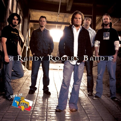 Randy Rogers Live At Billy Bob's Texas