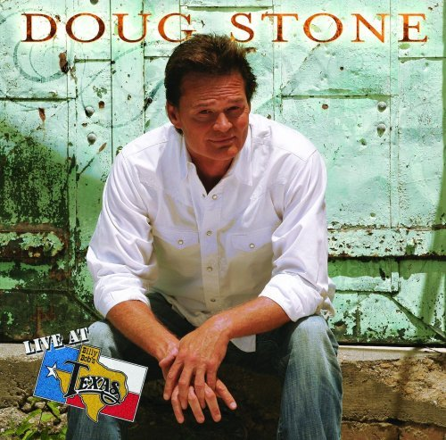 Doug Stone Live At Billy Bob's Texas