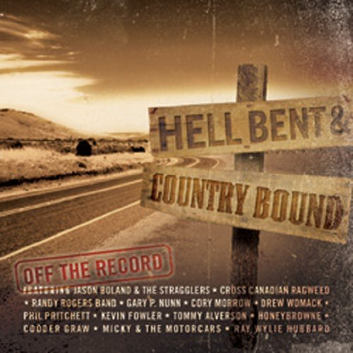 Hell Bent & Country Bound Off Hell Bent & Country Bound Off