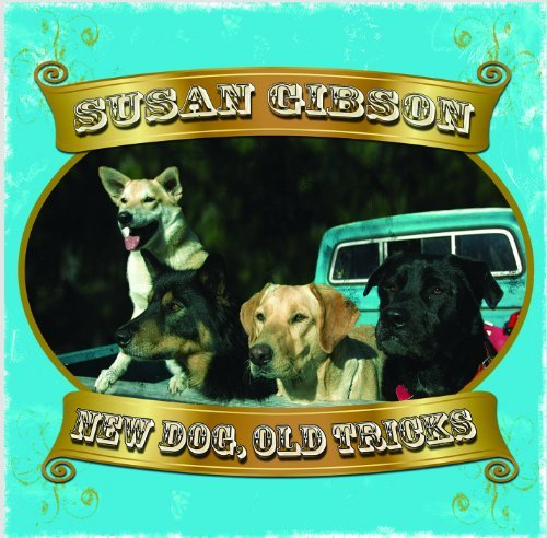 Susan Gibson New Dog Old Tricks