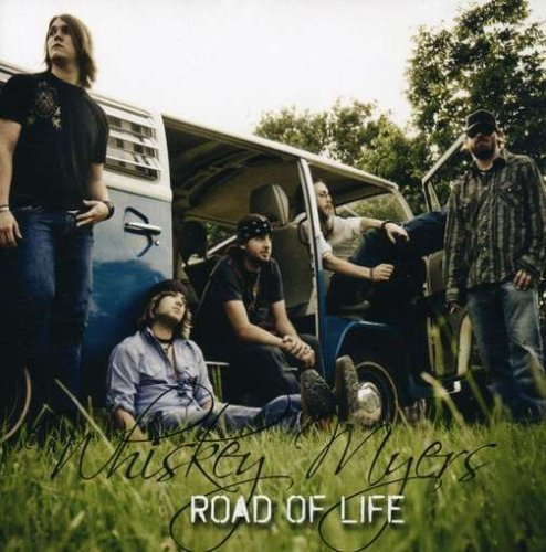 Whiskey Myers Road Of Life
