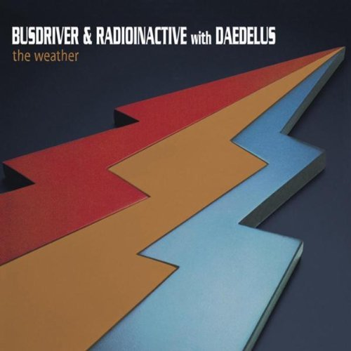 Busdriver & Radionactive With Weather