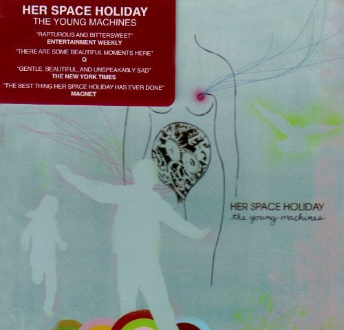 Her Space Holiday Young Machines