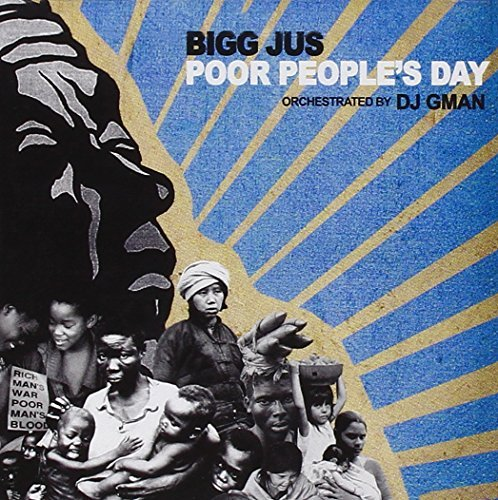 Bigg Jus Poor People's Day