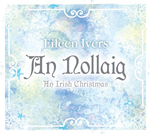 Eileen Ivers An Nollaig An Irish Christmas