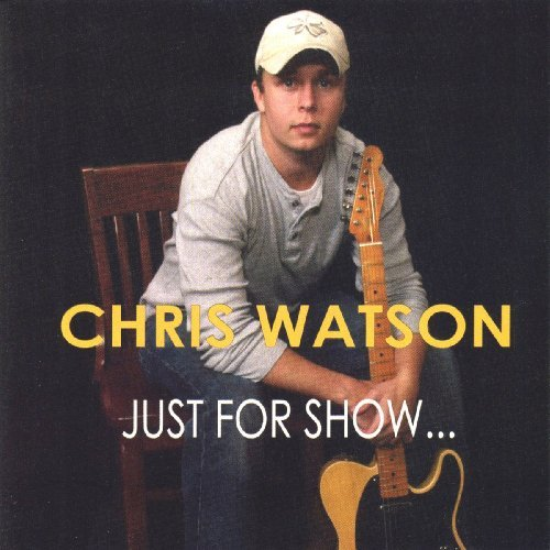 Chris Watson Just For Show