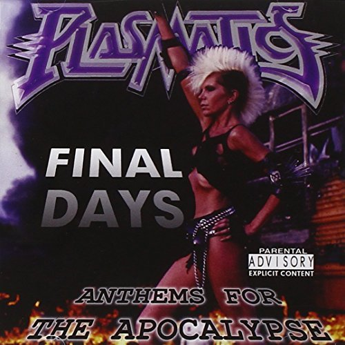 Wendy O. Williams Final Days Anthems For The Ap Explicit Version