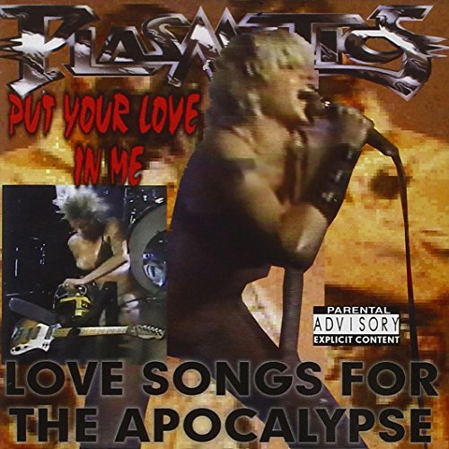 Plasmatics Put Your Love In Me Love Song