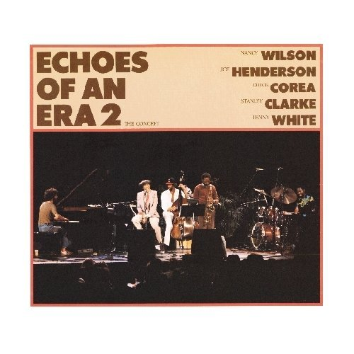 Nancy Wilson Echoes Of An Era 2 The Concer