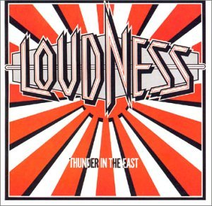 Loudness Thunder In The East