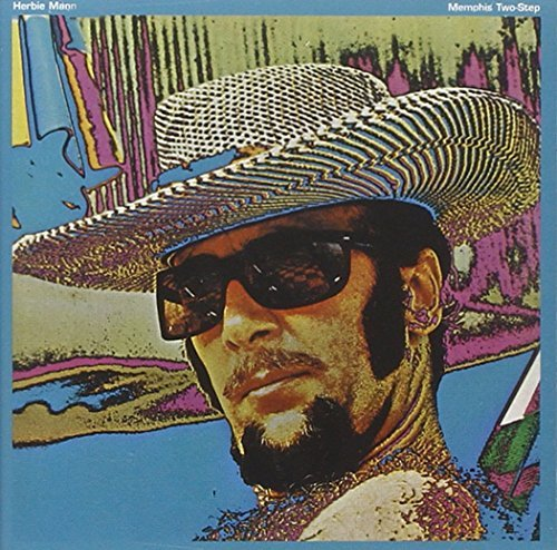 Herbie Mann Memphis Two Step