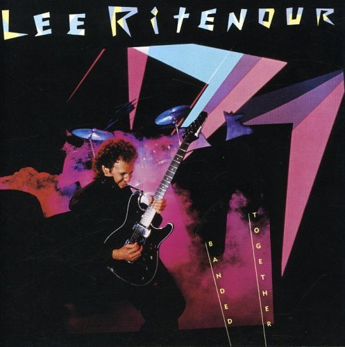 Lee Ritenour Banded Together