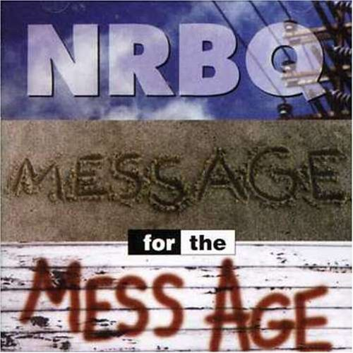 Nrbq Message For The Mess Age