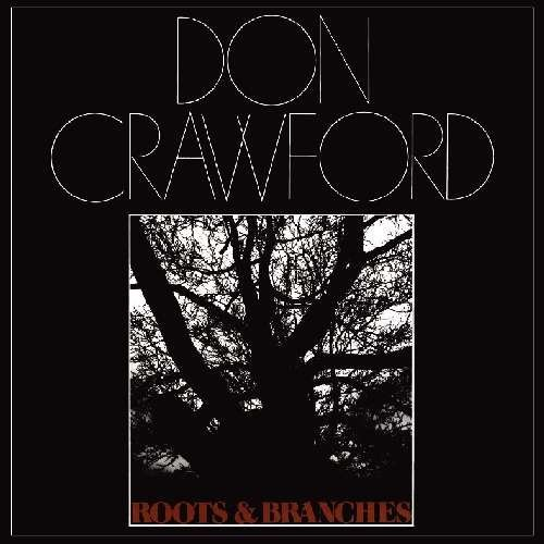 Don Crawford Roots & Branches