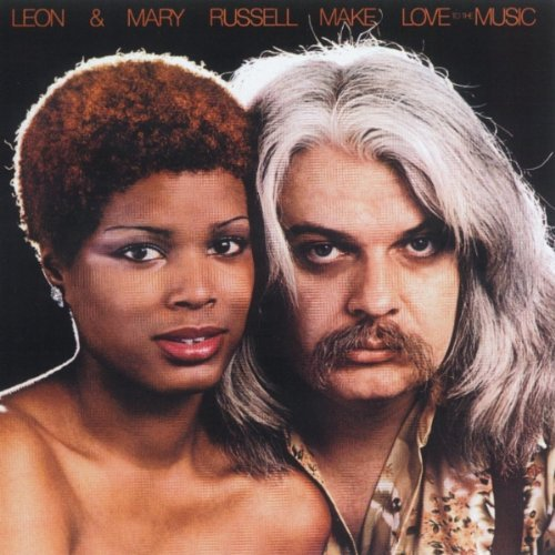 Leon & Mary Russell Make Love To The Music