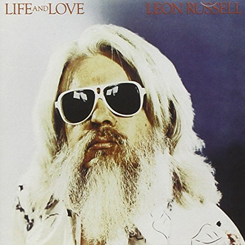 Leon Russell Life & Love