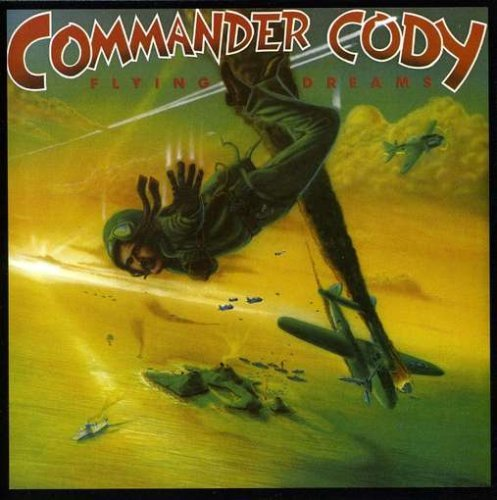 Commander Cody Flying Dreams