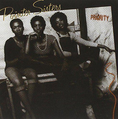 Pointer Sisters Priority Incl. Bonus Track