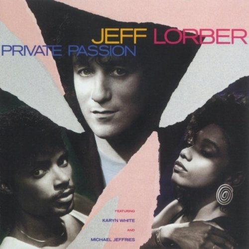 Jeff Lorber Private Passion Incl. Bonus Tracks