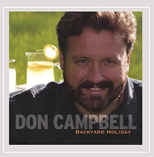 Don Campbell Backyard Holiday