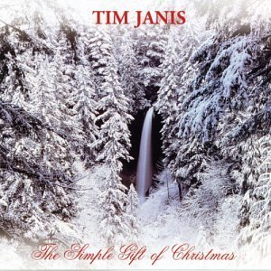 Tim Janis Simple Gift Of Christmas