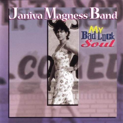 Janiva Band Magness My Bad Luck Soul