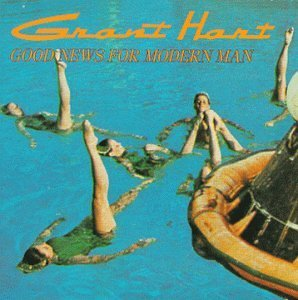 Grant Hart Good News For Modern Man