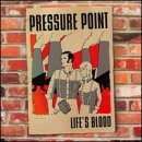 Pressure Point Life's Blood Ep
