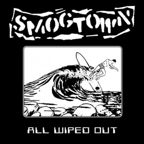 Smog Town All Wiped Out Ep