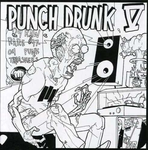Punch Drunk Vol. 5 Punch Drunk Riffs Radio One Bonecrusher Punch Drunk