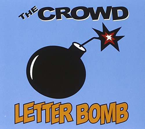 Crowd Letter Bomb Digipak