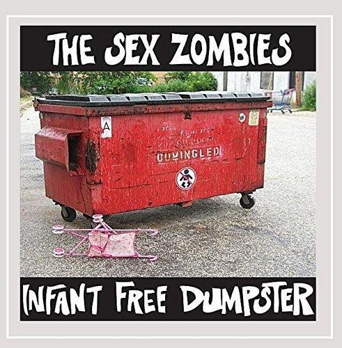 Sex Zombies Infant Free Dumpster