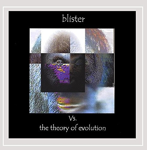 Blister Vs. The Theory Of Evolution