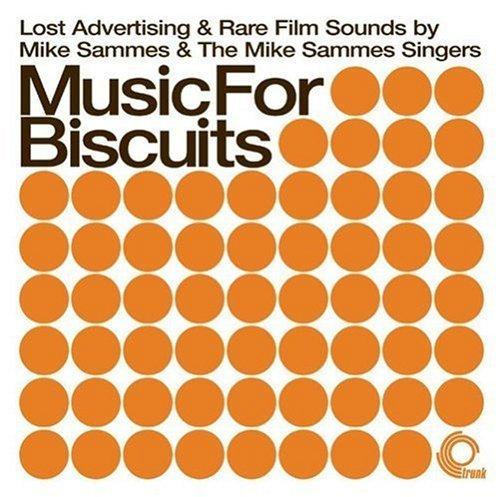 Mike & Mike Sammes Sing Sammes Music For Biscuits