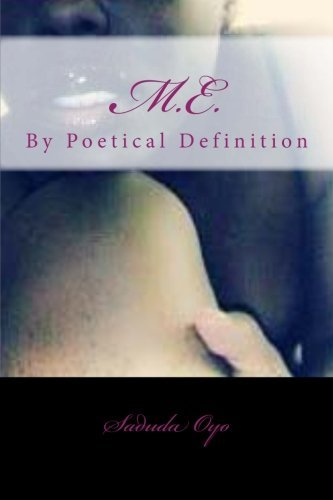 Ms Saduda Oyo Me By Poetical Definition.