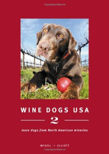 Craig Mcgill Wine Dogs Usa 2 More Dogs From North American Wineries