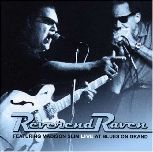 Reverend Raven Live At Blues On Grand
