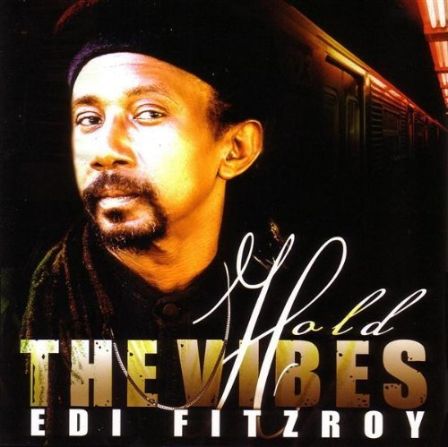 Edi Fitzroy Hold The Vibes