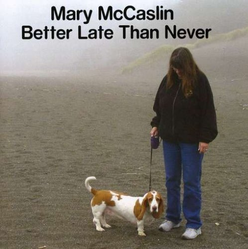 Mccaslin Mary Better Late Than Never