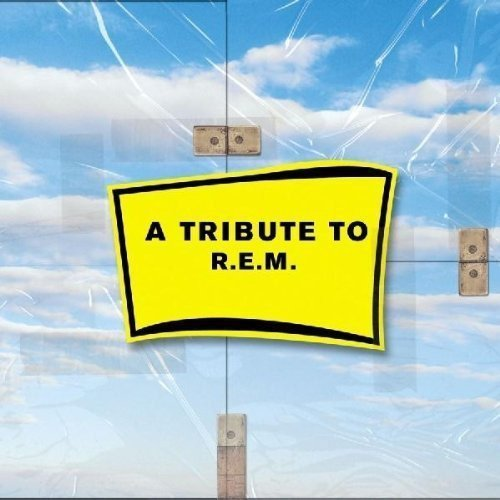 Tribute To R.E.M. Tribute To R.E.M. T T R.E.M.