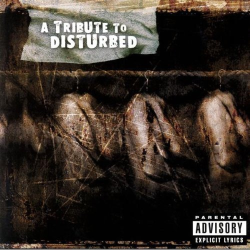 Tribute To Disturbed Tribute To Disturbed T T Disturbed