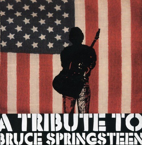 Tribute To Bruce Springsteen Tribute To Bruce Springsteen T T Bruce Springsteen
