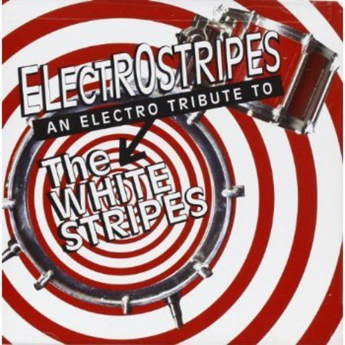 Electrostripes Tribute To The Electrostripes Tribute To The T T White Stripes