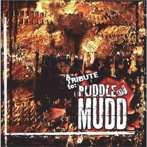 Tribute To Puddle Of Mudd Tribute To Puddle Of Mudd T T Puddle Of Mudd
