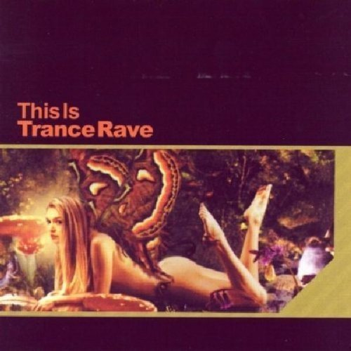 This Is Trance Rave This Is Trance Rave 2 CD Set