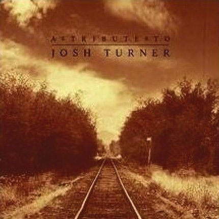 Tribute To Josh Turner Tribute To Josh Turner T T Josh Turner