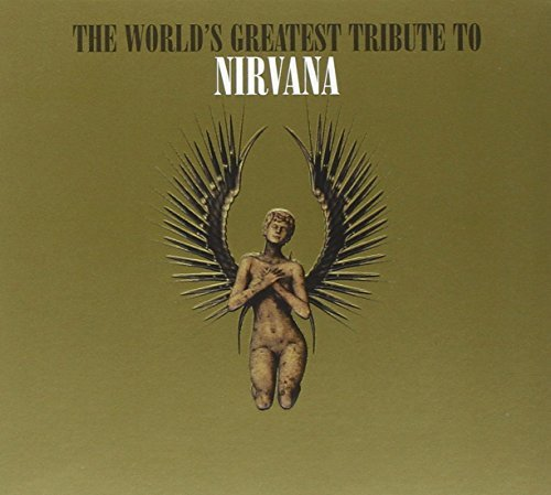 World's Greatest To Nirvana World's Greatest To Nirvana T T Nirvana