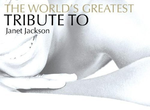 Tribute To Janet Jackson Tribute To Janet Jackson T T Janet Jackson