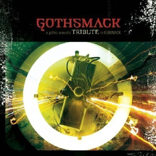 Tribute To Gothsmack Gothsmack Gothic Acoustic Tri T T Gothsmack