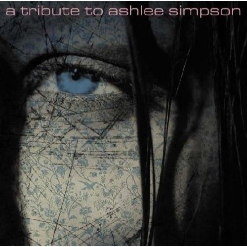 Tribute To Ashlee Simpson Tribute To Ashlee Simpson T T Ashlee Simpson